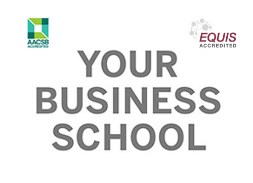 text: your business school. Samt logotyperna för AACSB och EQUIS